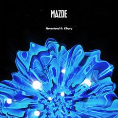 Neverland mp3 Single by Mazde