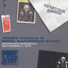 Pure Jerry: Keystone Berkeley, September 1, 1974 (Pure Jerry #4) by Jerry Garcia & Merl Saunders Band