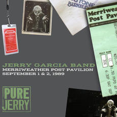 Pure Jerry: Merriweather Post Pavilion, September 1 & 2, 1989 (Pure Jerry #5) mp3 Live by Jerry Garcia Band