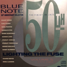Blue Note 50th Anniversary Collection, Volume 5: 1970-1989 Lighting the Fuse by Various Artists