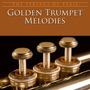 Golden Trumpet Melodies