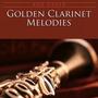 Golden Clarinet Melodies
