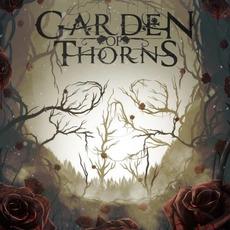 Garden of Thorns mp3 Album by Garden of Thorns