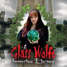 Immortus Eternus by Glass Wolfe