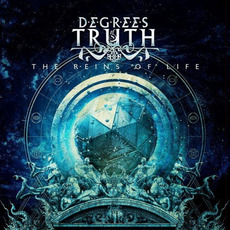 The Reins Of Life by Degrees Of Truth