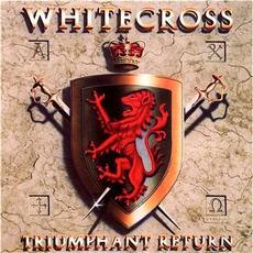 Triumphant Return mp3 Album by Whitecross