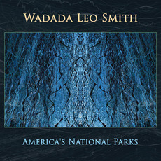 America's National Parks mp3 Album by Wadada Leo Smith