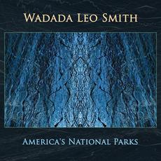 America's National Parks mp3 Album by Wadada Leo Smith