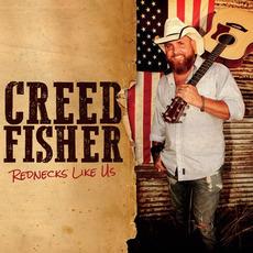 Rednecks Like Us mp3 Album by Creed Fisher