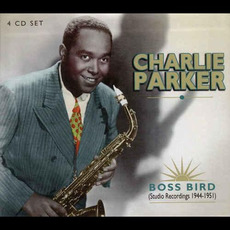 Boss Bird (Studio Recordings 1944-1951) mp3 Album by Charlie Parker