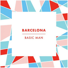 Basic Man mp3 Album by Barcelona