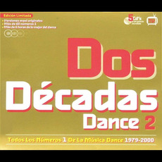 Dos Décadas Dance 2 mp3 Compilation by Various Artists