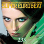 Super Eurobeat, Volume 233