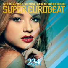 Super Eurobeat, Volume 234 mp3 Compilation by Various Artists