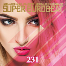 Super Eurobeat, Volume 231 mp3 Compilation by Various Artists