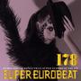 Super Eurobeat, Volume 178