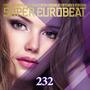 Super Eurobeat, Volume 232