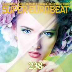 Super Eurobeat, Volume 238 mp3 Compilation by Various Artists