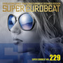 Super Eurobeat, Volume 229