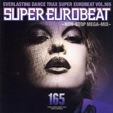 Super Eurobeat, Volume 165: Non-Stop Mega Mix mp3 Compilation by Various Artists
