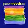 Pure Moods III