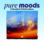 Pure Moods V: Celestial Celebration
