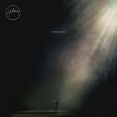 Let There Be Light (Deluxe Edition) mp3 Album by Hillsong Worship