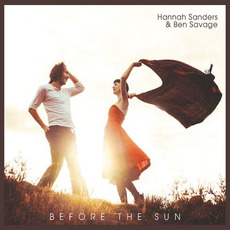 Before the Sun mp3 Album by Hannah Sanders & Ben Savage