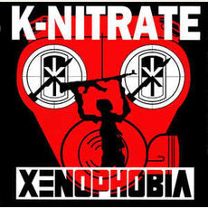 Xenophobia by K-Nitrate