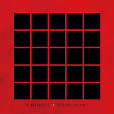 Stark Punkt by K-Nitrate