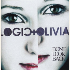 Don't Look Back mp3 Album by Logic & Olivia