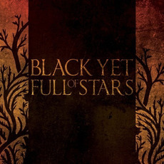 Black Yet Full Of Stars by Black Yet Full Of Stars