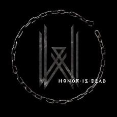 Honor Is Dead mp3 Album by Wovenwar