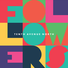 Followers mp3 Album by Tenth Avenue North