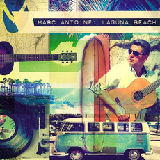 Laguna Beach mp3 Album by Marc Antoine