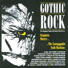Gothic Rock 1: Stigmata Martyr... ...The Unstoppable Goth Machine. mp3 Compilation by Various Artists