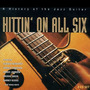Hittin' on All Six: A History of the Jazz Guitar