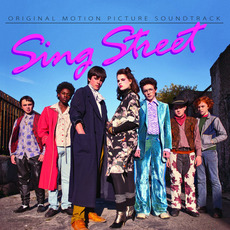 Sing Street mp3 Soundtrack by Various Artists