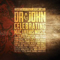 The Musical Mojo of Dr. John: Celebrating Mac and His Music by Dr. John