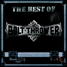 The Best of Bolt Thrower mp3 Artist Compilation by Bolt Thrower