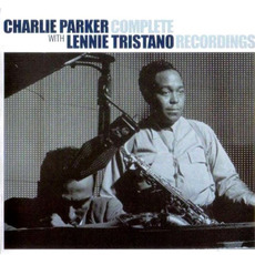 Complete Recordings mp3 Artist Compilation by Charlie Parker with Lennie Tristano