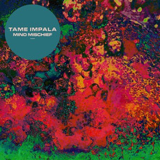 Mind Mischief mp3 Single by Tame Impala
