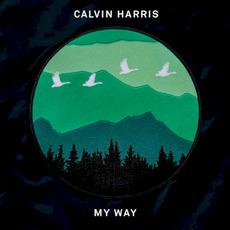 My Way mp3 Single by Calvin Harris