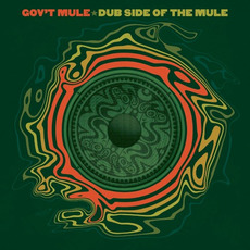 Dub Side of the Mule (Deluxe Edition) mp3 Live by Gov't Mule
