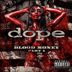Blood Money, Part 1 mp3 Album by Dope