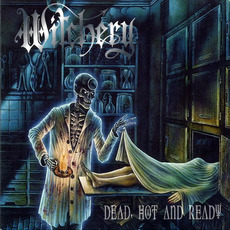 Dead, Hot and Ready mp3 Album by Witchery