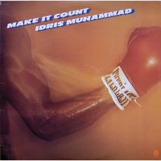 Make It Count by Idris Muhammad