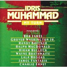 My Turn (Re-Issue) by Idris Muhammad