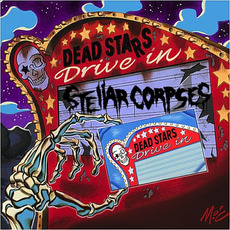 Dead Stars Drive-In mp3 Album by Stellar Corpses