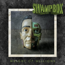 Weight of Millions mp3 Album by Swampbox